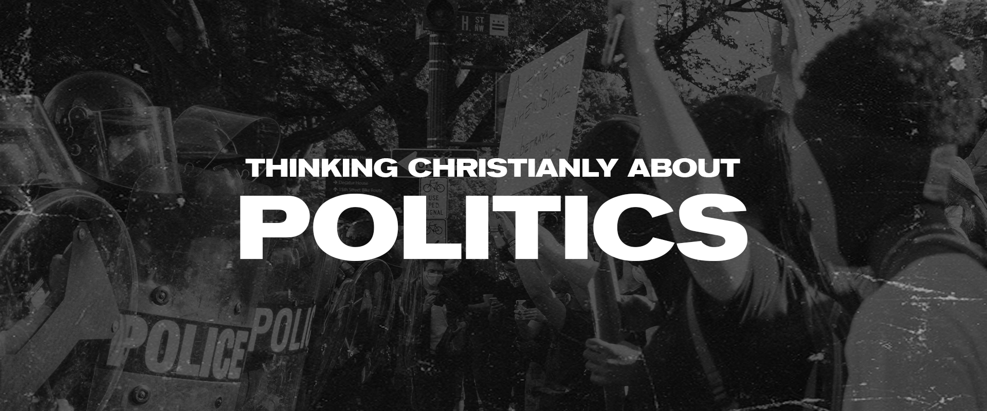 Thinking Christianly About Politics