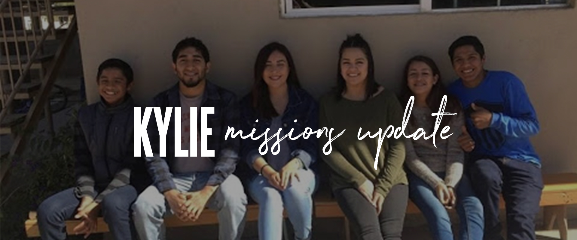 Kylie - Missions Update