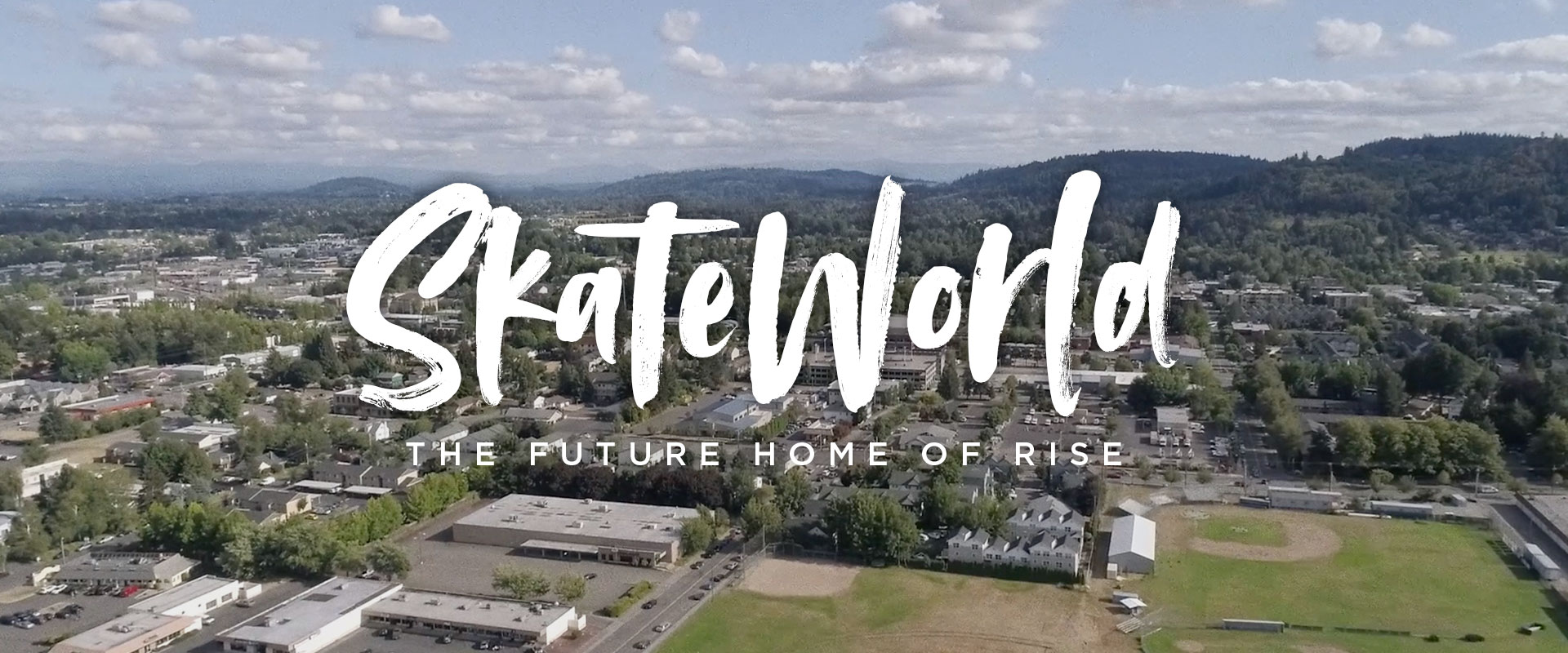 SkateWorld | The Future Home of Rise